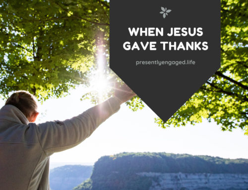 When Jesus Gave Thanks
